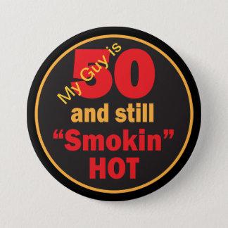 Badge Rond 7,6 Cm Mon type est 50 et toujours anniversaire chaud de