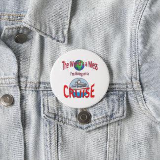 Badge Rond 7,6 Cm Mondes drôles une croisière de désordre