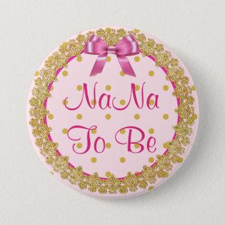 Badge Rond 7,6 Cm Nana à être bouton rose et d'or de baby shower