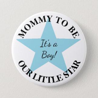 Badge Rond 7,6 Cm Notre petite étoile, sa un garçon, bouton de baby