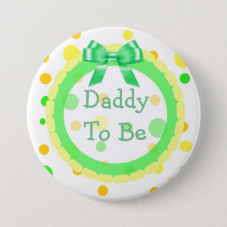 Badge Rond 7,6 Cm Papa à être 'Pin orange, vert, jaune de baby