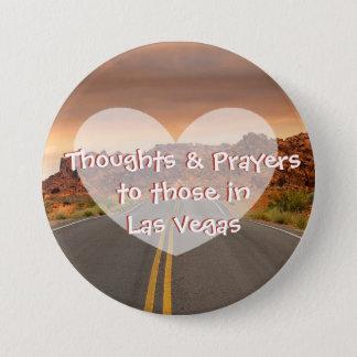 Badge Rond 7,6 Cm Pensées et prières pour ceux dans le bouton de Las