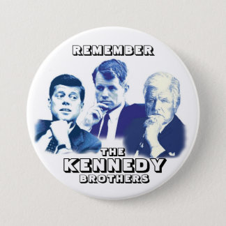 Badge Rond 7,6 Cm Rappelez-vous les frères de Kennedy