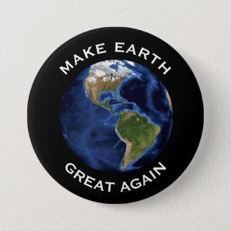 "Badge Rond 7,6 Cm ""Rendez la terre grande encore"" avec la terre"