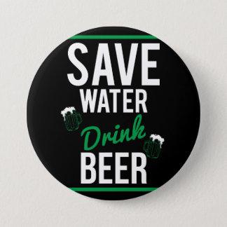 Badge Rond 7,6 Cm Sauvez la bière de boissons de l'eau