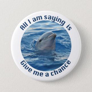 Badge Rond 7,6 Cm Sauvez les dauphins du bouton d'extinction