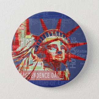 Badge Rond 7,6 Cm Statue de la liberté avec 4 juillet le nuage de