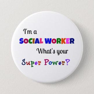 Badge Rond 7,6 Cm Super pouvoir d'assistant social