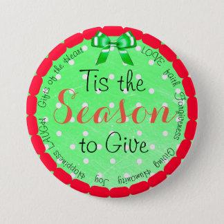 Badge Rond 7,6 Cm Tis la saison pour donner le bouton de Noël