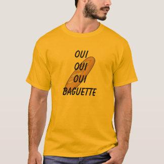 Baguette d'Oui ! T-shirt
