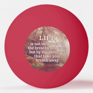 Balle Tennis De Table Boules de ping-pong de citation de la vie