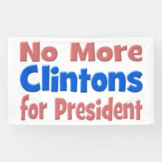Banderoles Pas plus de Clintons pour le Président Banner,