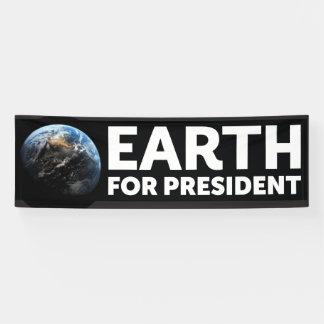 Bannière, la terre pour le président
