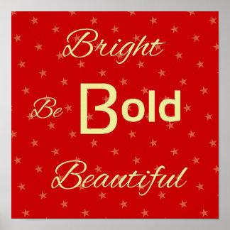 Beau rouge de motivation audacieux lumineux poster