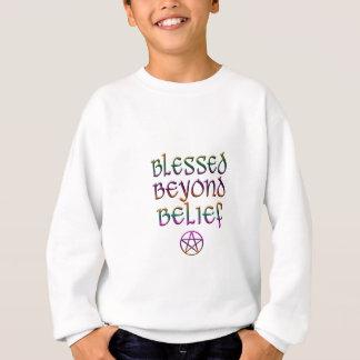 béni au delà de la croyance sweatshirt
