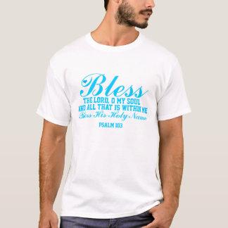 Bénissez le seigneur t-shirt