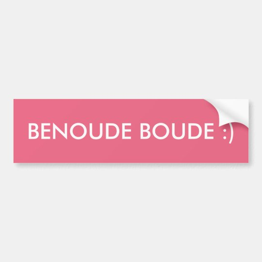 """BENOUDE BOUDE "" AUTOCOLLANT DE VOITURE"