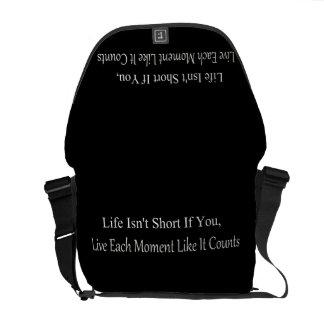 Besaces La vie n'est pas courte, si vous vivez chaque