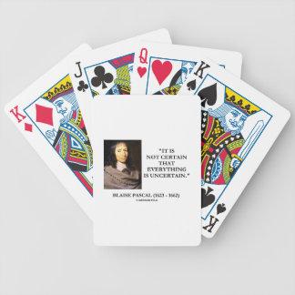 Blaise Pascal non certain tout est incertain Cartes À Jouer