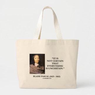 Blaise Pascal non certain tout est incertain Sac En Toile Jumbo