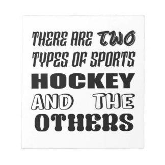 Bloc-note Il y a deux types d'hockey et de d'autres de