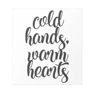 Bloc-note Le froid remet les coeurs chauds