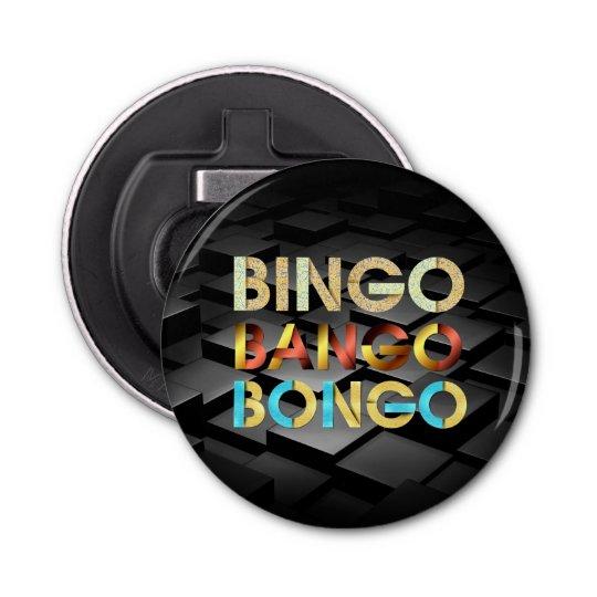 Bongo de Bango de bingo-test de PIÈCE EN T Décapsuleur