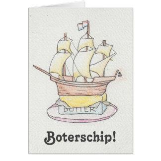 Boterschip!  Grappige beterschapskaart met schip Kaart