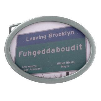 Boucle De Ceinture Ovale Départ de Brooklyn New York Fuhgeddaboudit