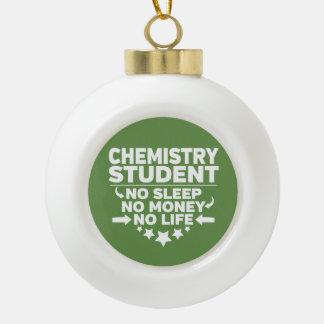 Boule En Céramique Étudiant de chimie l'aucune vie ou argent