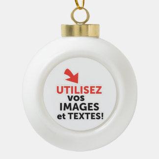 Boule En Céramique Imprimer vos conceptions en ligne en français