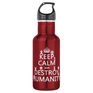 Bouteille D'eau En Acier Inoxydable Maintenez calme et détruisez l'humanité (les