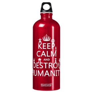 Bouteille D'eau En Aluminium Maintenez calme et détruisez l'humanité (les