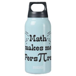 Bouteilles Isotherme Les maths m'incitent à transpirer - le slogan