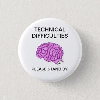 """Bouton """"de difficultés techniques"""" badge rond 2,50 cm"""