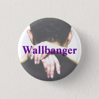 Bouton de Wallbanger Badge Rond 2,50 Cm