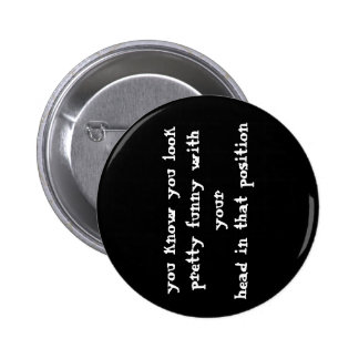 Bouton drôle de citation badge rond 5 cm