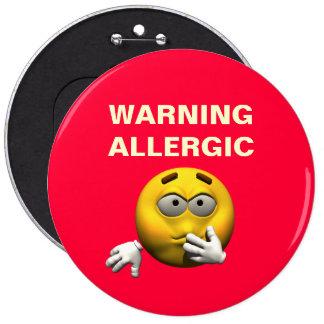Bouton énorme - avertissement allergique badge rond 15,2 cm