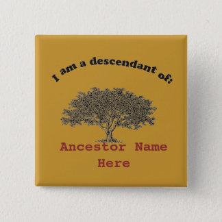 Bouton - nom d'arbre généalogique et d'ancêtre badge carré 5 cm