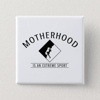 Bouton pour des mamans : La maternité est un sport Badge Carré 5 Cm