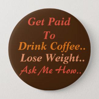 Café de perte de poids badge rond 10 cm