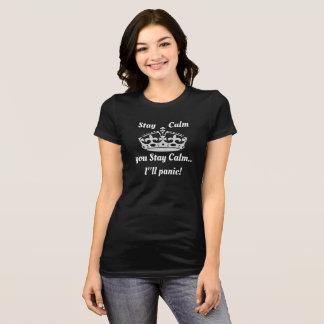 Calme de séjour… que vous restez calmes -- T-shirt