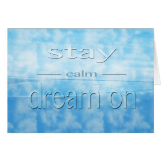 Calme de séjour -- rêve sur la salutation carte de correspondance