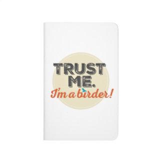 Carnet De Poche Faites- confiancemoi. Je suis un Birder ! Emblème