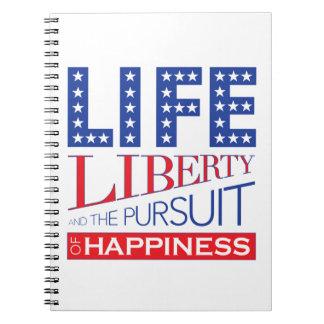 Carnet La vie, liberté et la poursuite du bonheur