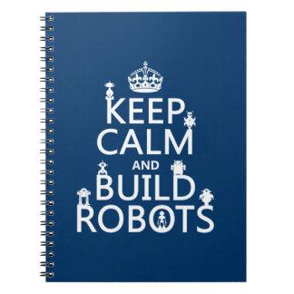 Carnet Maintenez les robots calmes et de construction