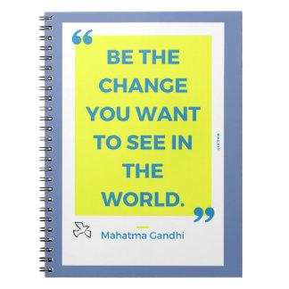 Carnet «Voit the change… «- M. Gandhi By MAEX17