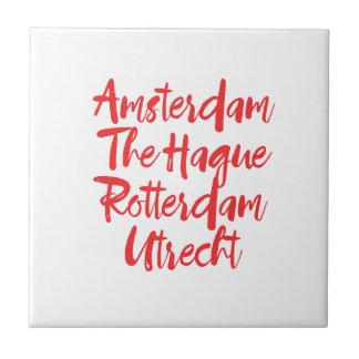 Carreau Amsterdam la Haye Rotterdam Utrecht