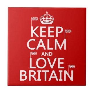 Carreau Gardez le calme et aimez la Grande-Bretagne