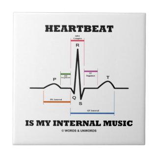 Carreau Le battement de coeur est ma musique interne